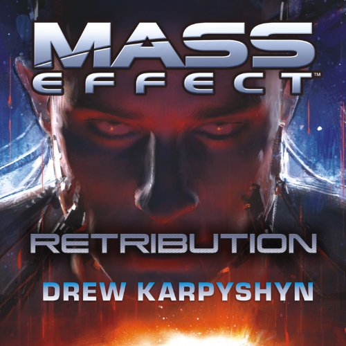 Mass Effect: Retribution audiobook cover art