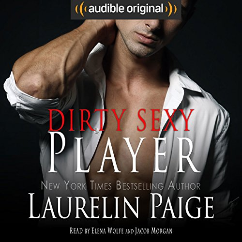 Couverture de Dirty Sexy Player