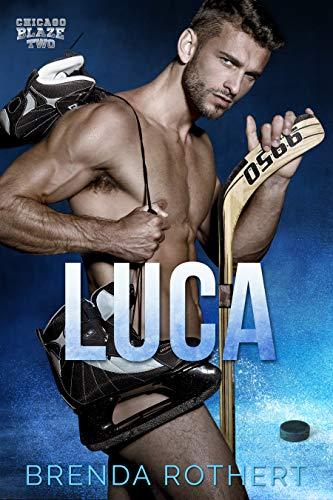 Luca: A Chicago Blaze Hockey Romance (English Edition)