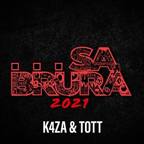 K4ZA & Tott