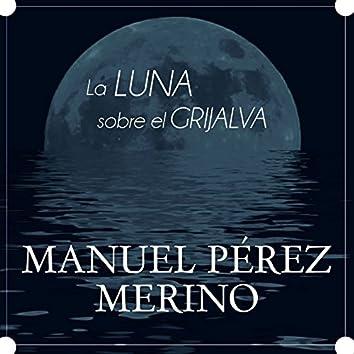 La Luna Sobre el Grijalva