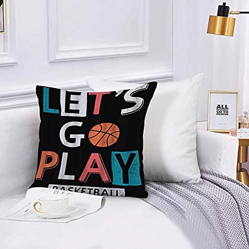 Lilatomer Funda de algodón 45 x 45 cm Let 's Go Play Basketball Boy Sport Baloncesto Sofá Throw Cojín Almohada Caso de la Cubierta para Sala de Estar 45x45cm