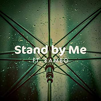 Stand by Me (feat. Rambo)