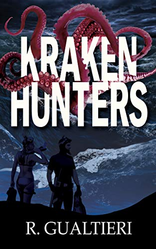 Kraken Hunters (Tales of the Crypto-Hunter Book 3) (English Edition)