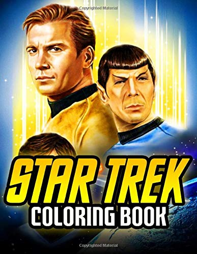 Star Trek Coloring Book: An Adult Coloring Book Based on The Film Series