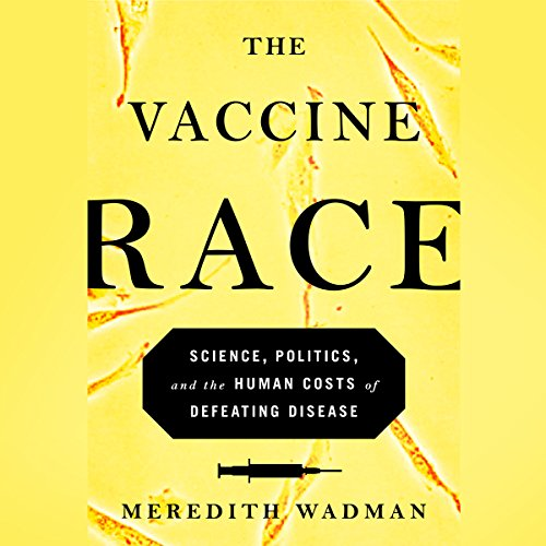The Vaccine Race audiobook cover art
