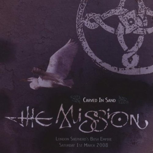 Carved in Sand: Live by The Mission UK (2009-03-17)