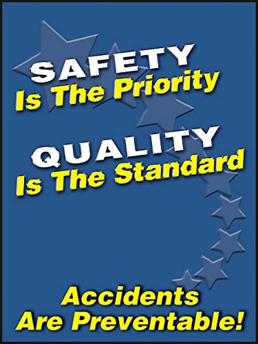 Accuform PST104 Safety Awareness Poster,'Safety is The Priority Quality is The Standard - Accidents are PREVENTABLE!', 24' Length x 18' Width, Laminated Flexible Plastic