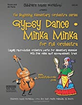 Gypsy Dance / Minka Minka: Legally reproducible orchestra parts for elementary ensemble with free online mp3 accompaniment track
