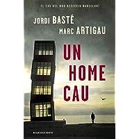 Un home cau (Detectiu Albert Martínez 1) (Catalan Edition)