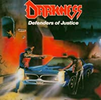 Defenders of Justice by Darkness (2010-09-07)