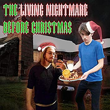 The Living Nightmare Before Christmas