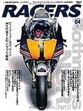 RACERS - レーサーズ - Vol.4 Rothmans NSR Part1 (サンエイムック)
