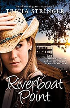 Riverboat Point by [Tricia Stringer]