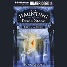 City of the Dead: The Haunting of Derek Stone, Book 1