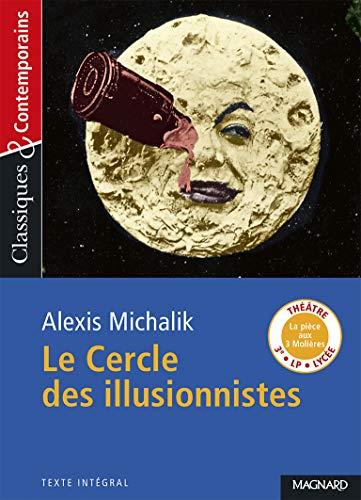 Le Cercle des illusionnistes - Classiques et Contemporains (2019)