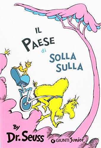 Il paese di Solla Sulla. Ediz. illustrata