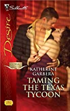Taming the Texas Tycoon (Texas Cattlemans Club: Maverick County Millionaires Book 1)