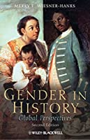 Gender in History: Global Perspectives by Merry E. Wiesner-Hanks(2010-07-06)