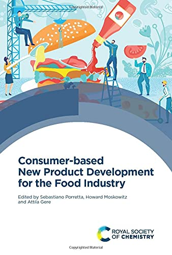 Compare Textbook Prices for Consumer-based New Product Development for the Food Industry 1 Edition ISBN 9781839161391 by Porretta, Sebastiano,Moskowitz, Howard,Gere, Attila