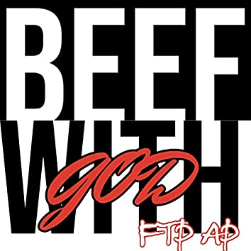 Beef With God