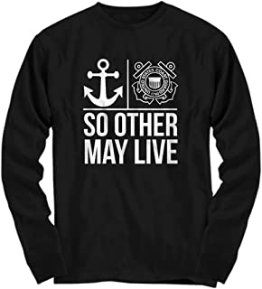 So Other May Live - Coast Guard, Job, Patriot - Unisex Long Sleeve