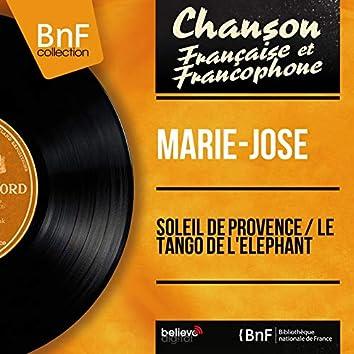 Soleil de Provence / Le tango de l'éléphant (Mono Version)