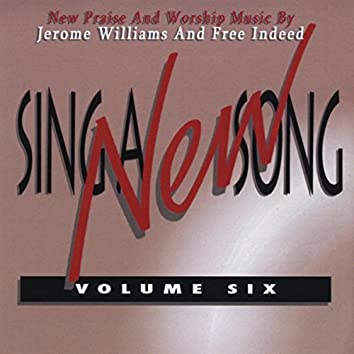 Sing a New Song, Vol. 6
