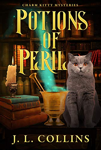 Potions of Peril (Charm Kitty Mysteries Book 2) by [J. L.  Collins]