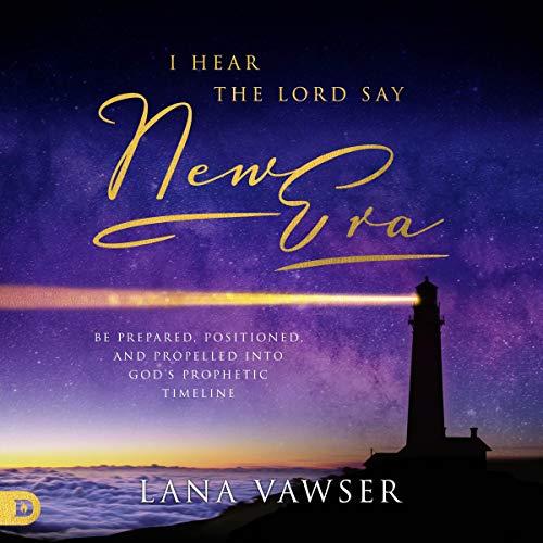 "I Hear the Lord Say ""New Era"" cover art"