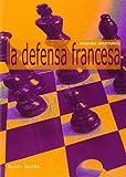 Defensa Francesa, La
