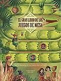 EL GRAN LIBRO DE LOS JUEGOS DE MESA (VVKIDS) (Vvkids Libros Juego)