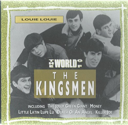 Worlds Of Kingsmen-Louie Louie [Import anglais]