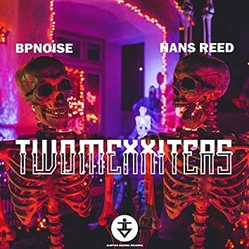 TwoMexxiters