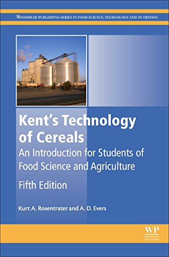 Kent's Technology of Cereals: An Introduction for Students of Food Science and Agriculture (Woodhead Publishing Series in Food Science, Technology and Nutrition)