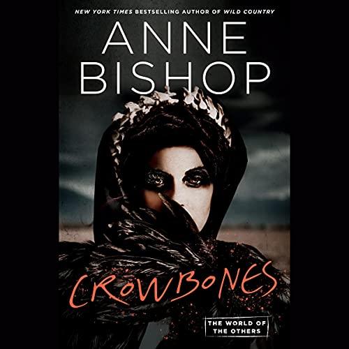 Crowbones Audiobook By Anne Bishop cover art