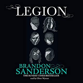 Legion                   By:                                                                                                                                 Brandon Sanderson                               Narrated by:                                                                                                                                 Oliver Wyman                      Length: 2 hrs and 6 mins     18 ratings     Overall 4.3