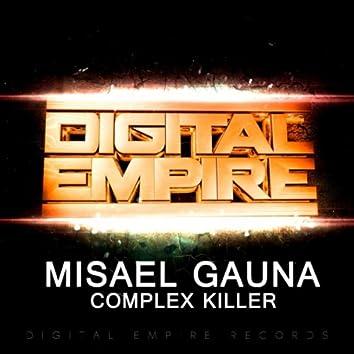 Complex Killer