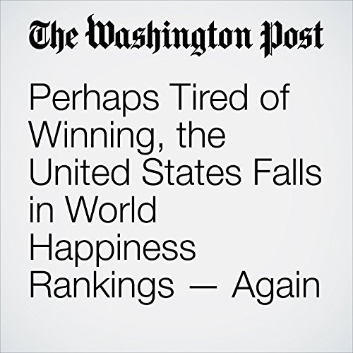 Perhaps Tired of Winning, the United States Falls in World Happiness Rankings — Again copertina