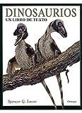 DINOSAURIOS. UN LIBRO DE TEXTO (GUIAS DEL NATURALISTA-DINOSAURIOS)