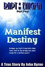 Manifest Destiny (Rapt in an Enigma Book 4)