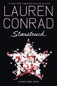 Starstruck by [Lauren Conrad]