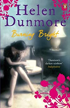 Burning Bright by [Helen Dunmore]