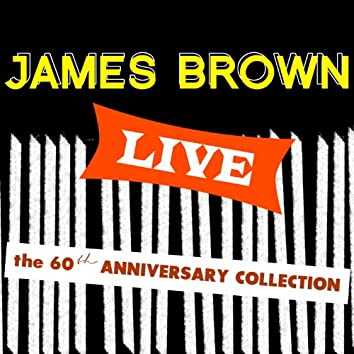James Brown Live: The 60th Anniversary Collection
