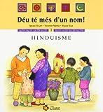 Hinduisme (Déu té més d'un nom!)