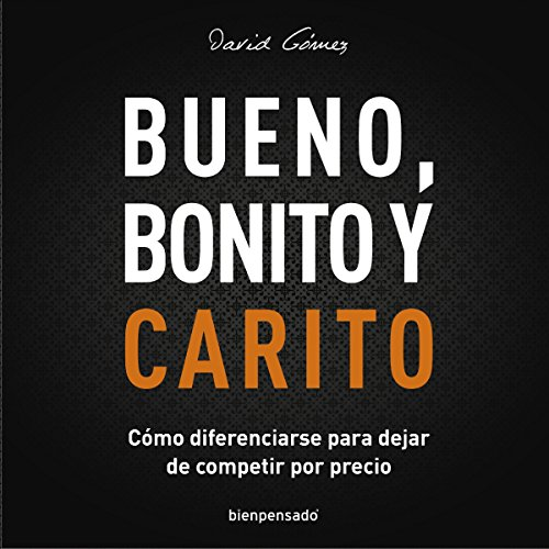 Bueno, Bonito y Carito audiobook cover art