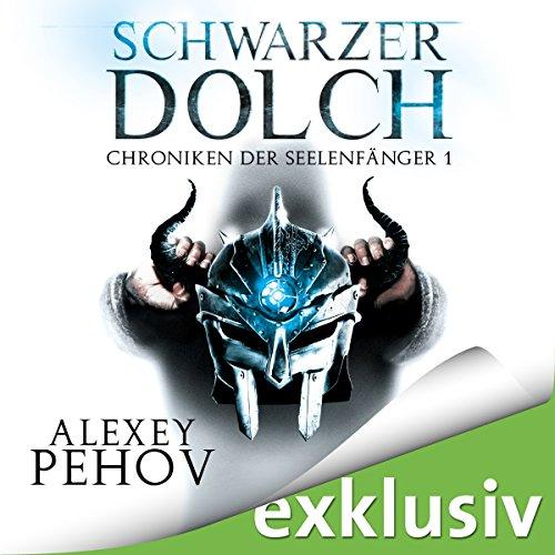 Schwarzer Dolch (Chroniken der Seelenfänger 1) cover art