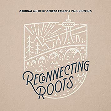 Reconnecting Roots Season 2 (Music from the Original TV Series)