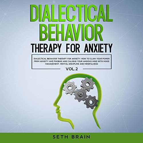 Dialectical Behavior Therapy for Anxiety audiobook cover art