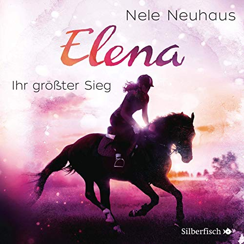 Elena 5: Elena - Ein Leben für Pferde: Ihr größter Sieg: 1 CD (5)